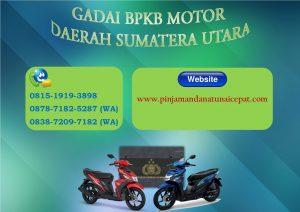 Gadai BPKB Motor daerah sumetera utara