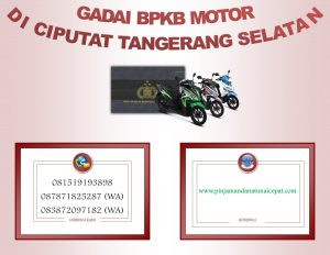 Gadai BPKb Motor Di Ciputat Tangerang selatan
