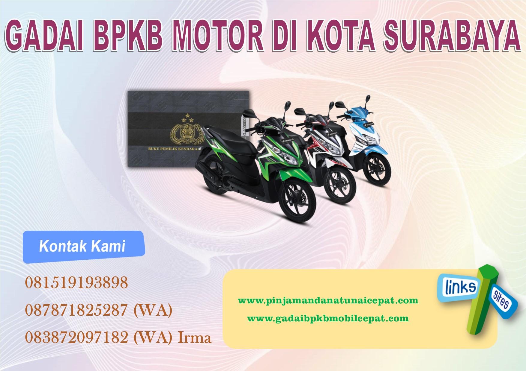 Gadai BPKB motor di kota surabaya