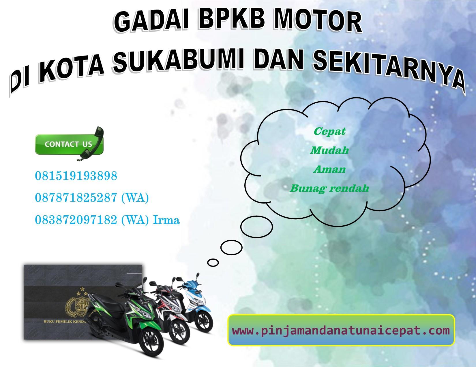 Gadai BPKB Motor Di Sukabumi