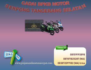 Gadai BPKB Motor Serpong Tangerang Selatan