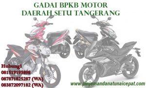 gadai BPKb Motor daerah Setu Tangerang Selatan
