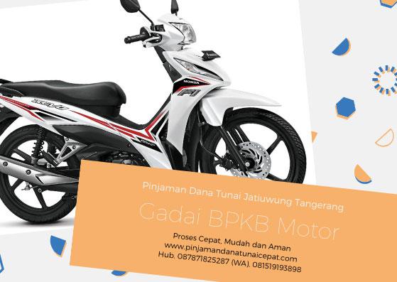 Gadai BPKB Motor Daerah Jatiuwung Tangerang