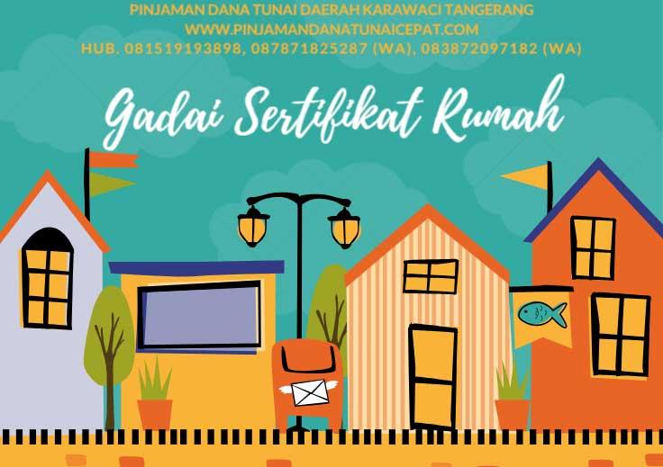 Gadai Sertifikat Rumah Daerah Karawaci Tangerang