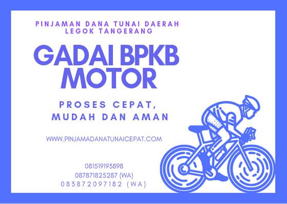 Gadai BPKB Motor Daerah Legok Tangerang