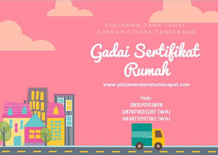 Gadai Sertifikat Rumah Daerah Cikupa Tangerang