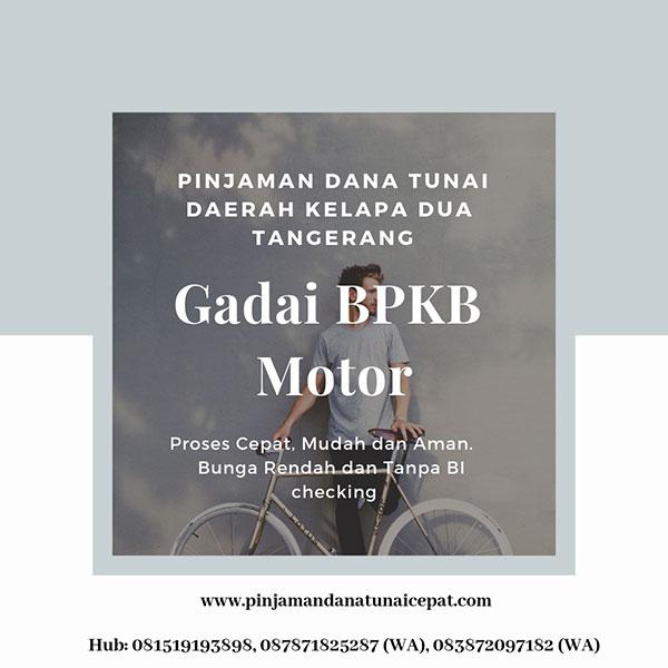Gadai BPKb Motor Daerah Kelapa Dua Tangerang