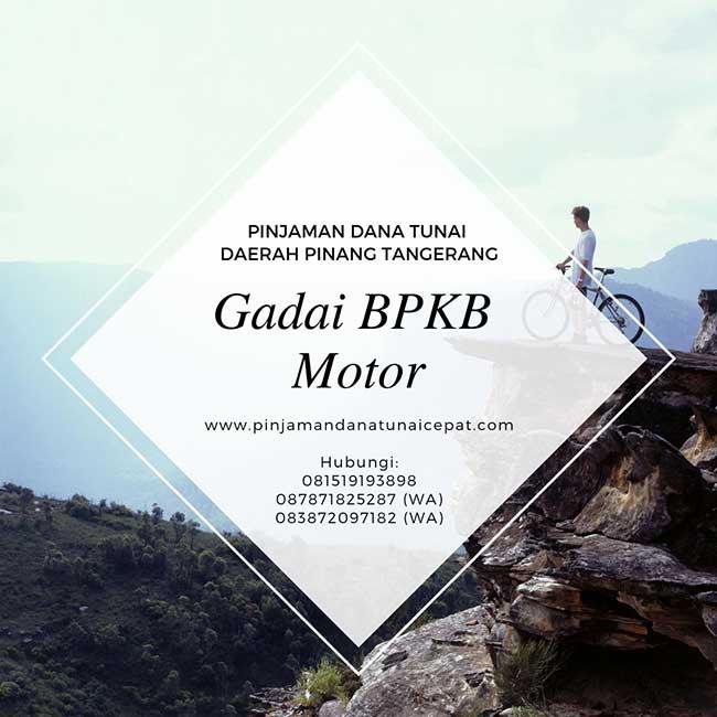 Gadai BPKB Motor Daerah Pinang Tangerang