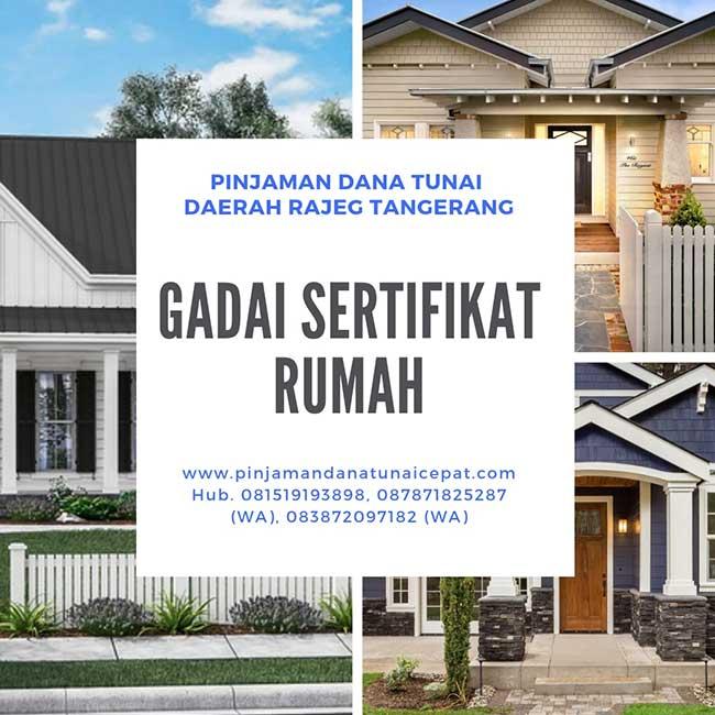 Gadai Sertifikat Rumah Daerah Rajeg Tangerang