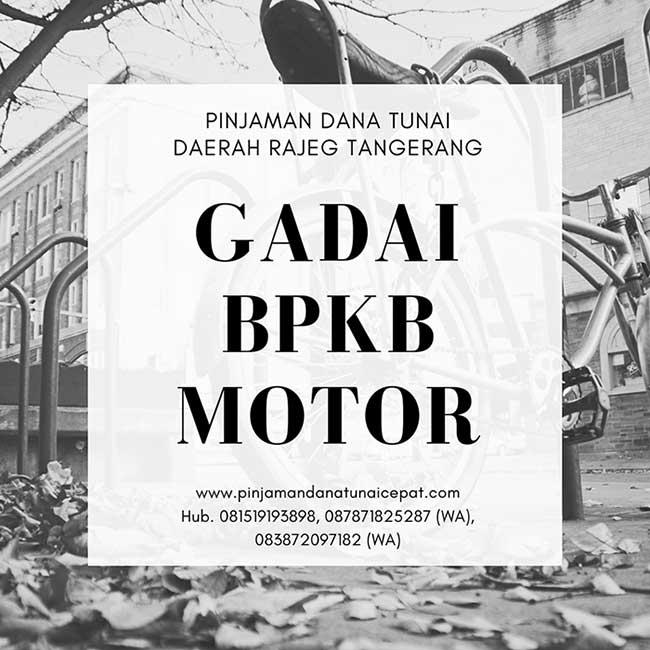 Gadai BPKB Motor Daerah Rajeg Tangerang