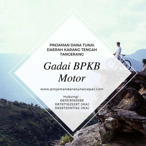 Gadai BPKB Motor Daerah Karang Tengah Tangerang