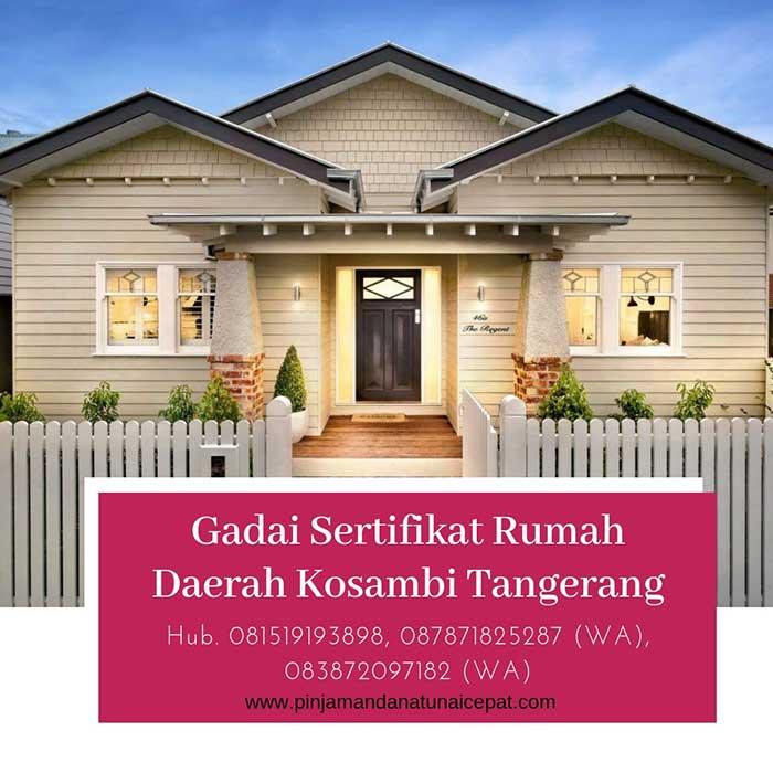Gadai Sertifikat Rumah Daerah Kosambi Tangerang