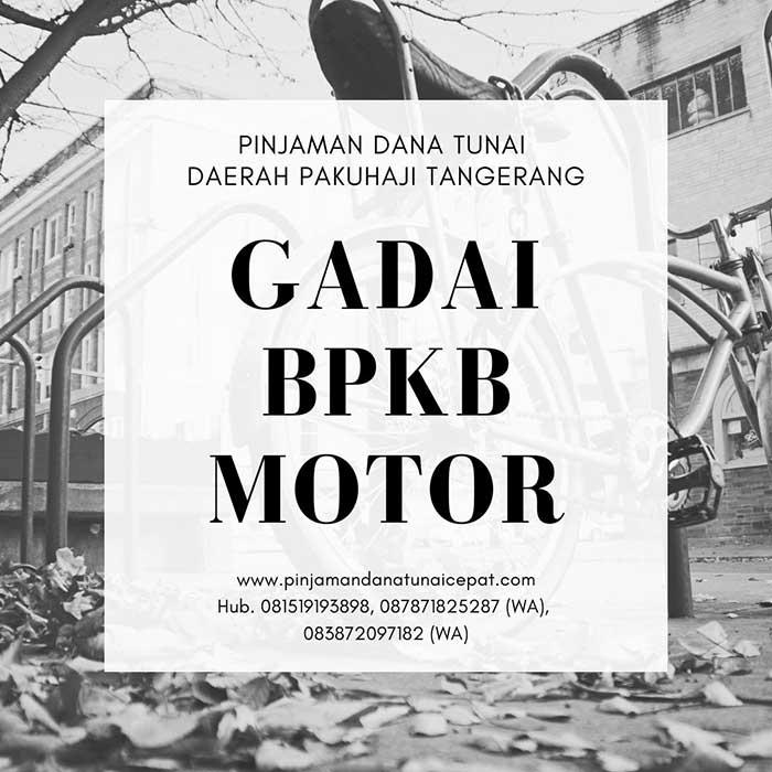 Gadai BPKB Motor Daerah Pakuhaji Tangerang