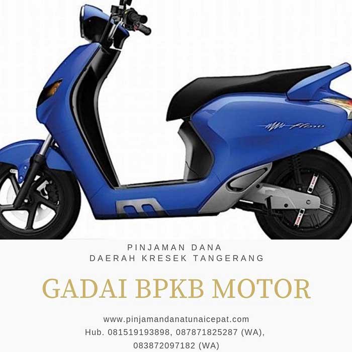 Gadai BPKB Motor Daerah Kresek Tangerang