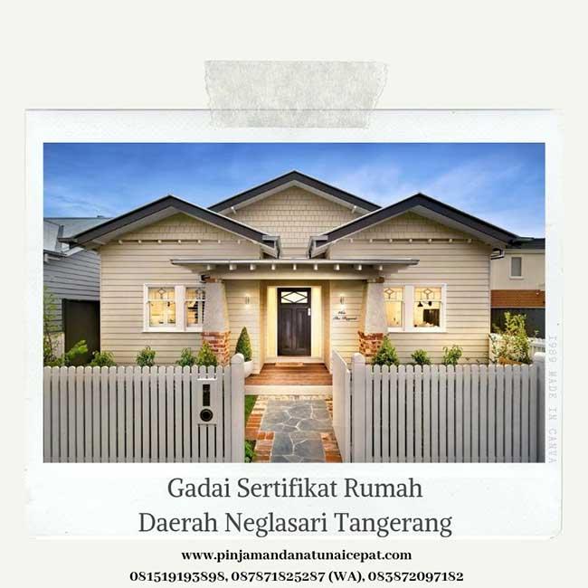 Gadai Sertifikat Rumah Daerah Neglasari Tangerang
