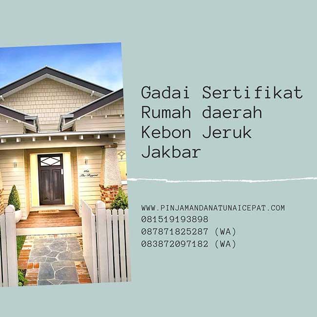 Gadai Sertifikat Rumah Daerah Kebon Jeruk Jakarta Barat