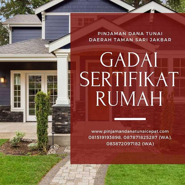 Gadai Sertifikat Rumah Daerah Taman Sari Jakarta Barat