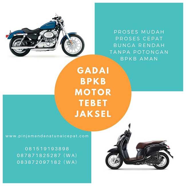 Gadai BPKB Motor Daerah Tebet Jakarta Selatan