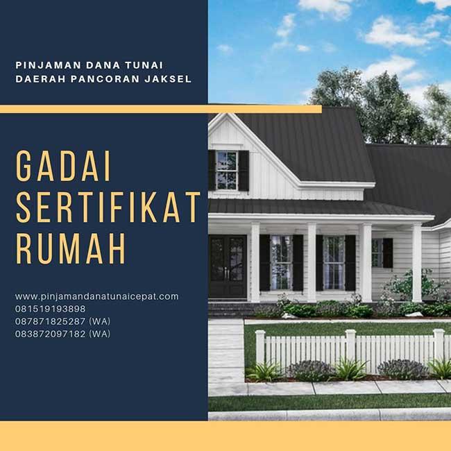 Gadai Sertifikat Rumah Daerah Pancoran Jakarta Selatan