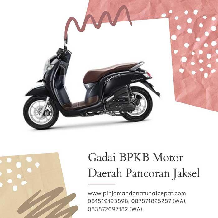Gadai BPKB Motor Daerah Pancoran Jakarta Selatan