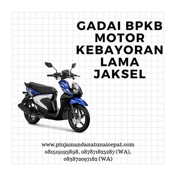 Gadai BPKB Motor Daerah Kebayoran Baru Jakarta Selatan
