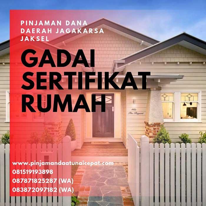 Gadai Sertifikat Rumah Daerah Jagakarsa Jakarta Selatan