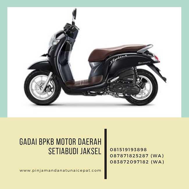 Gadai BPKB Motor Daerah Setiabudi Jakarta Selatan