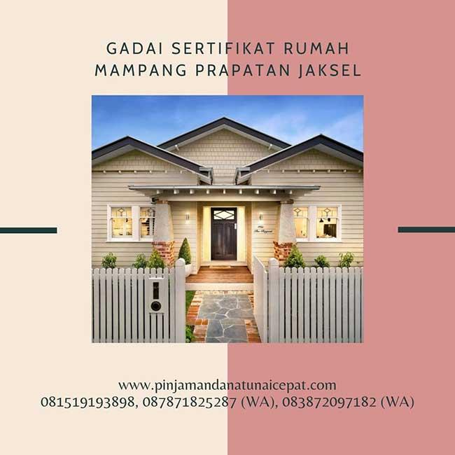 Gadai Sertifikat Rumah Daerah Mampang Prapatan Jakarta Selatan