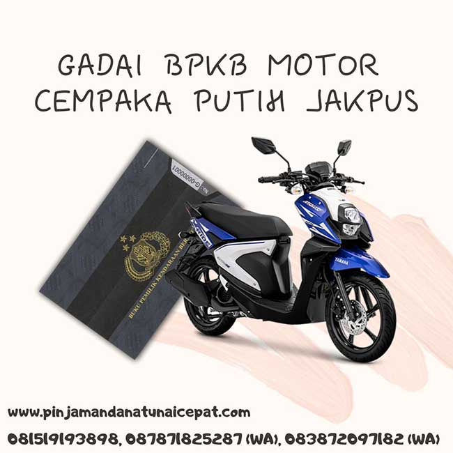 Gadai BPKB Motor Daerah Cempaka Putih Jakarta Pusat
