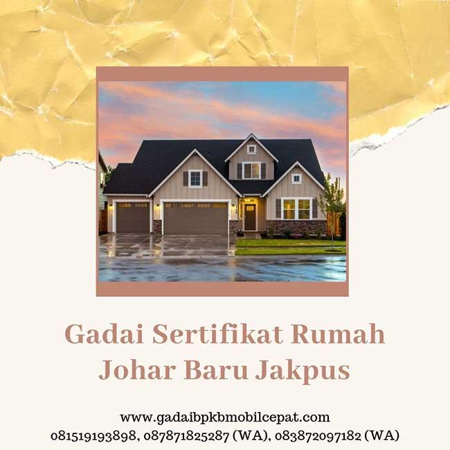Gadai Sertifikat Rumah Daerah Johar Baru Jakarta pusat