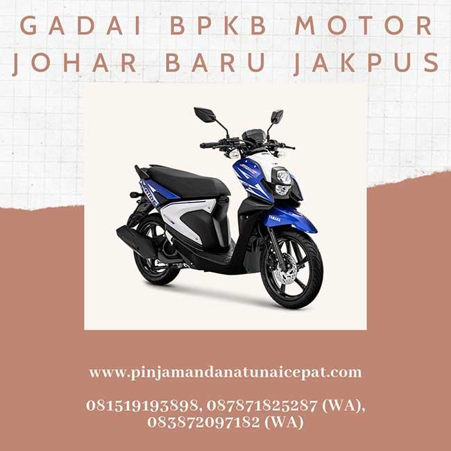 Gadai BPKB Motor Daerah Johar Baru Jakarta Pusat