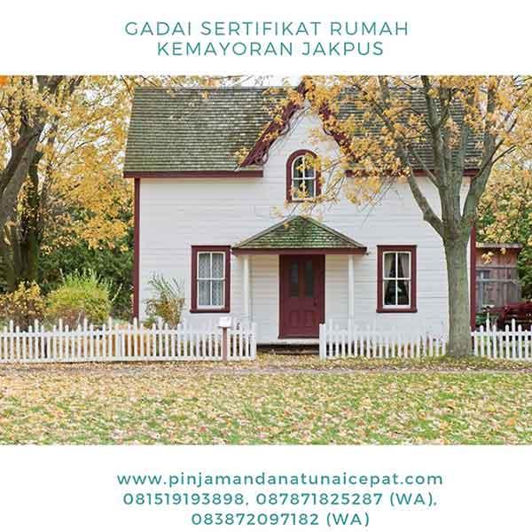 Gadai Sertifikat Rumah Daerah kemayoran Jakarta Pusat