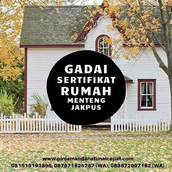 Gadai Sertifikat Rumah Daerah Menteng Jakarta Pusat