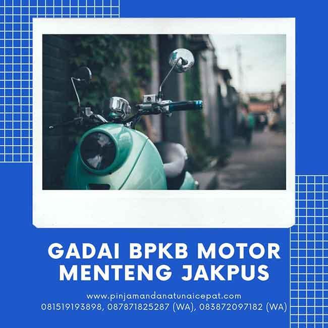 Gadai BPKB Motor Daerah Menteng Jakarta Pusat