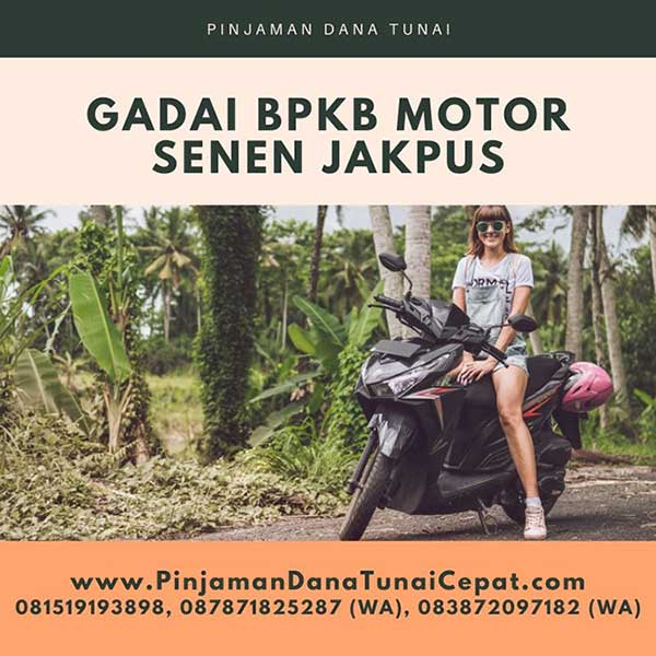 Gadai BPKB Motor Daerah Senen Jakarta Pusat