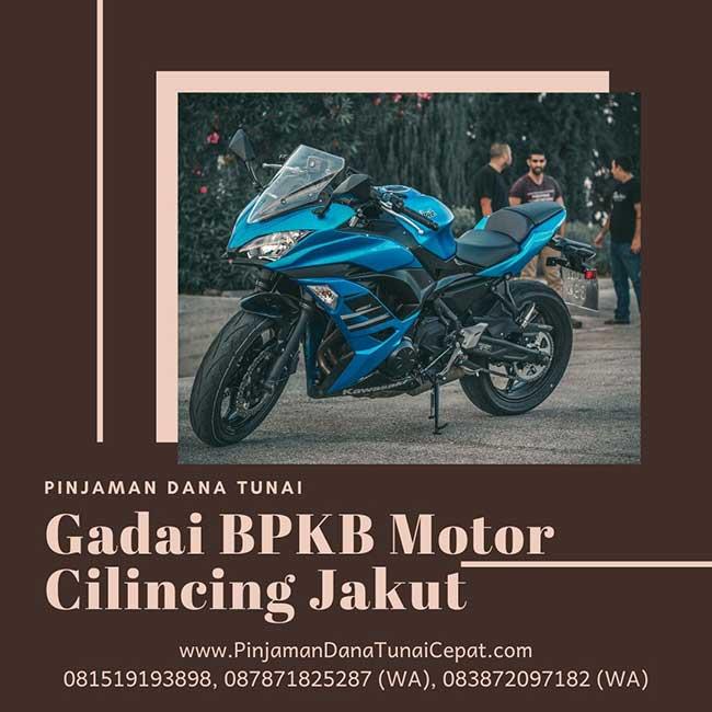 Gadai BPKB Motor Cepat Daerah Cilincing Jakarta Utara