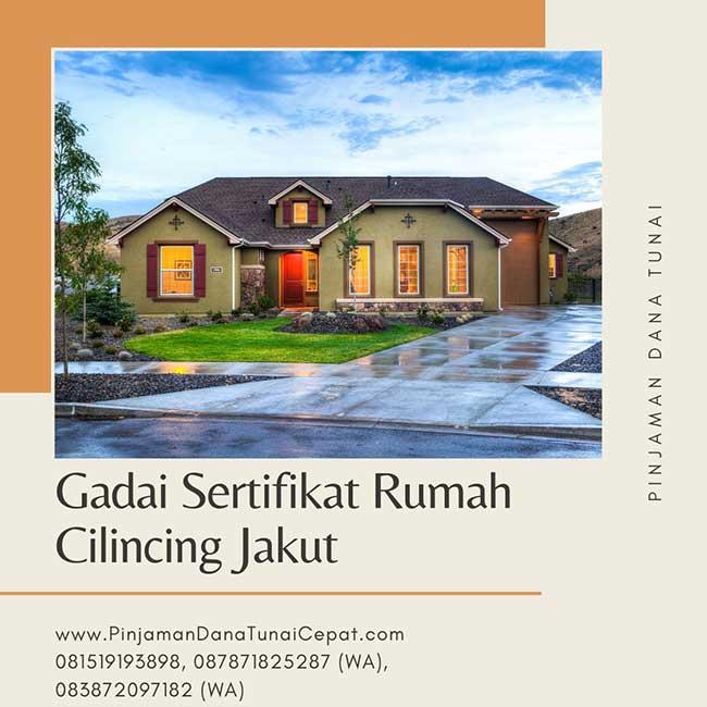 Gadai Sertifikat Rumah Cepat Daerah Cilincing Jakarta Utara