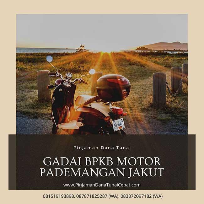 Gadai BPKB Motor Daerah Pademangan Jakarta Utara