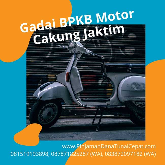 Gadai BPKB Motor Daerah Cakung Jakarta Timur