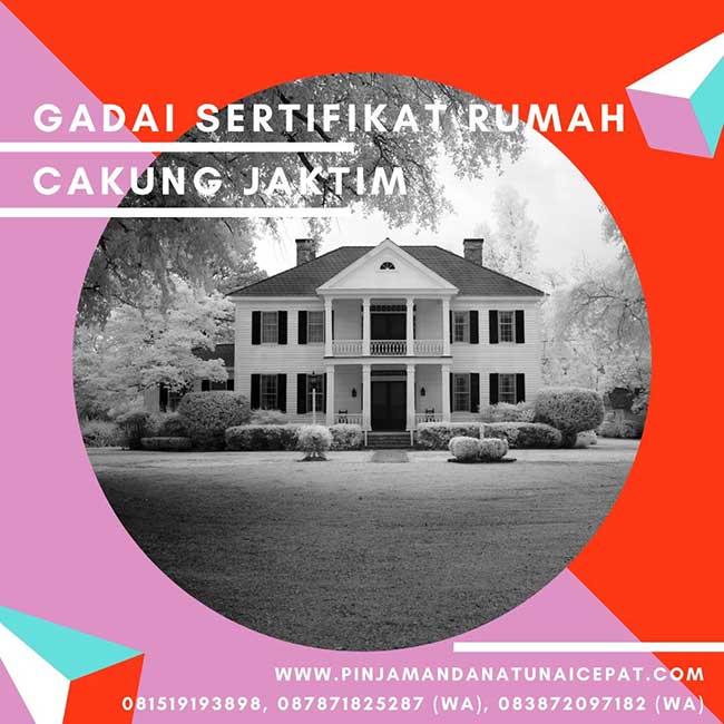 Gadai Sertifikat Rumah Daerah Cakung Jakarta Timur