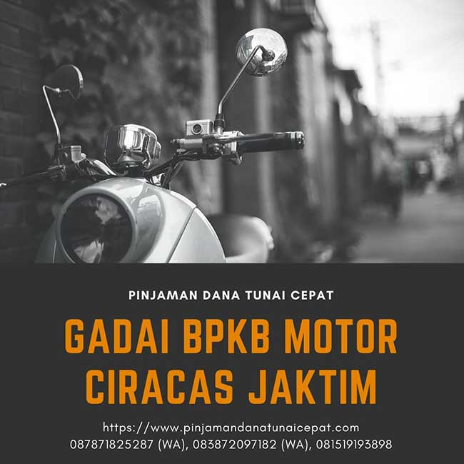 Gadai BPKB Motor Ciracas Jakarta Timur