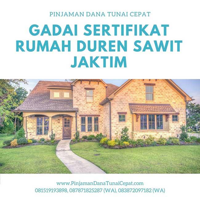 Gadai Sertifikat Rumah Daerah Duren Sawit Jakarta Timur