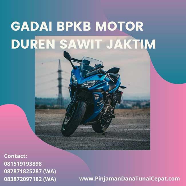 Gadai BPKB Motor Daerah Duren Sawit Jakarta Timur