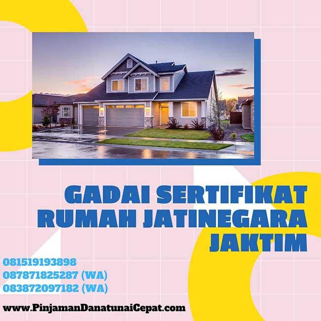 Gadai Sertifikat Rumah Daerah Jatinegara Jakarta Timur