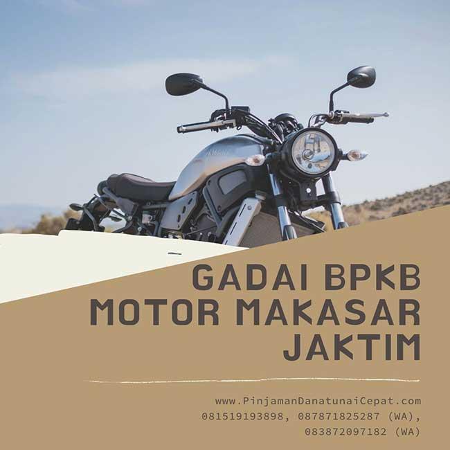 Gadai BPKB Motor Daerah Makasar Jakarta Timur