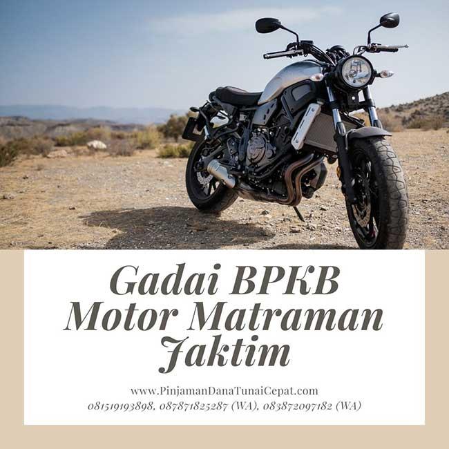 Gadai BPKB Motor Daerah Matraman Jakarta Timur