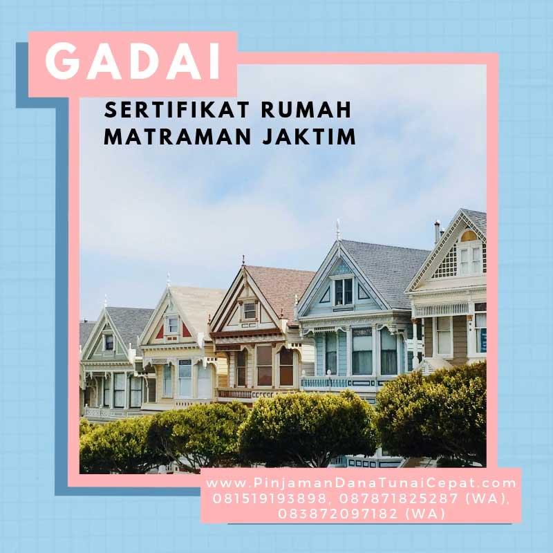 Gadai BPKB Sertifikat Rumah Daerah Matraman Jakarta Timur