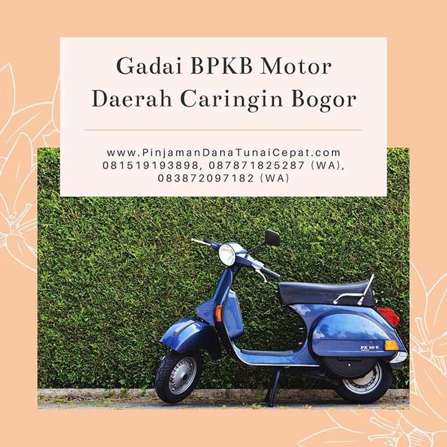 Gadai BPKB Motor Daerah Caringin Bogor