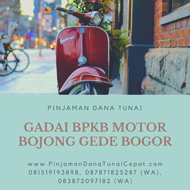 Gadai BPKB Motor Daerah Bojong Gede Bogor