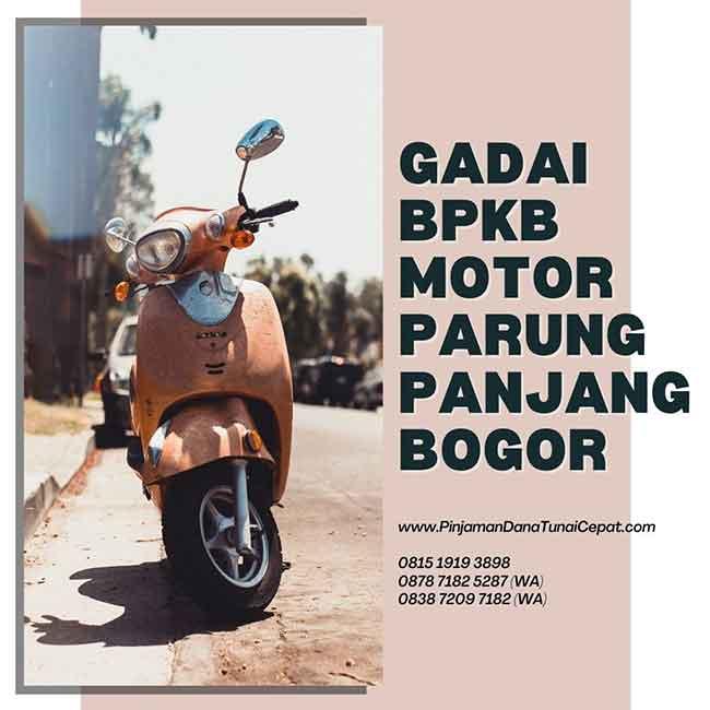 Gadai BPKB Motor Daerah Parung Panjang Bogor ...